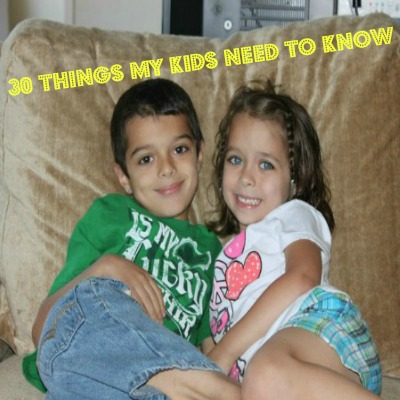 30 Things My Kids Need To Know 10 Things I D Tell My 16 Year Old