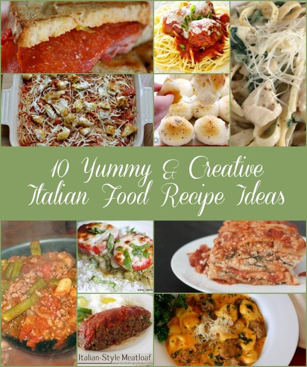10 Yummy & Creative Italian Food Recipe Ideas